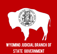 State of Wyoming Judicial Branch